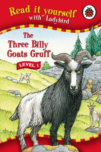 9781846460692: Read It Yourself: The Three Billy Goats Gruff - Level 1