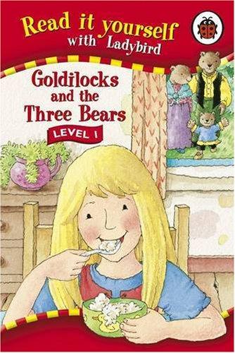 9781846460715: Read It Yourself Level 1 Goldilocks And The Three Bears