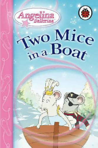 9781846461248: Angelina Ballerina Two Mice in a Boat