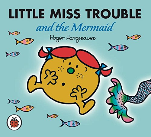 9781846462115: Little Miss Trouble and the Mermaid