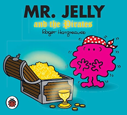 9781846463013: Mr Jelly and the Pirates by Hargreaves, Roger