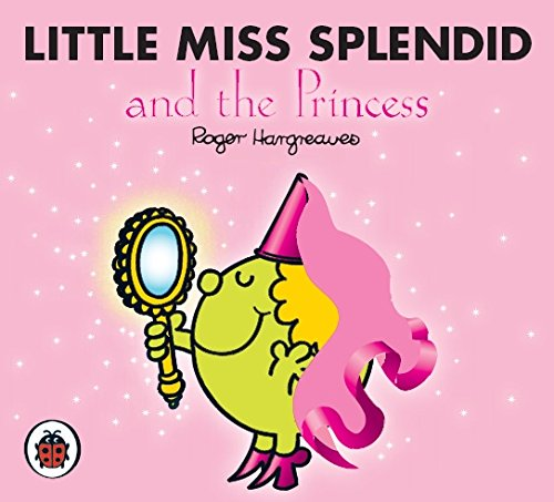 9781846463020: Little Miss Splendid and the Princess