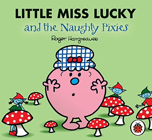 9781846463105: Little Miss Lucky and the Naughty Pixies