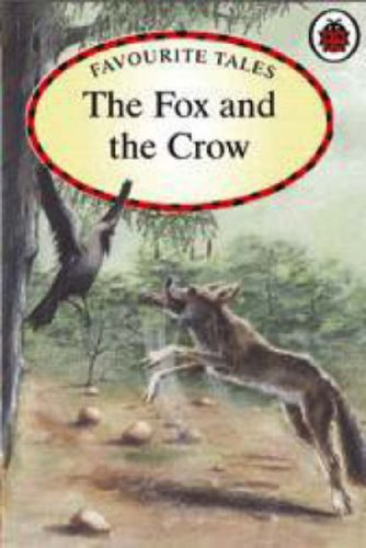 9781846464478: Ladybird Favourite Tales: The Fox & the Crow