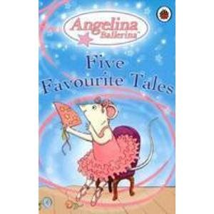 9781846465215: Angelina Ballerina Five Favourite Tales