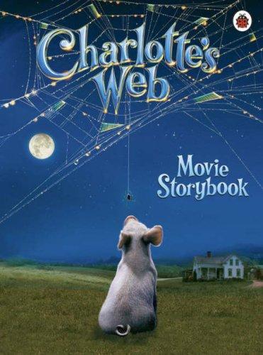 Charlotte's Web: Movie Storybook (Charlotte's Web)