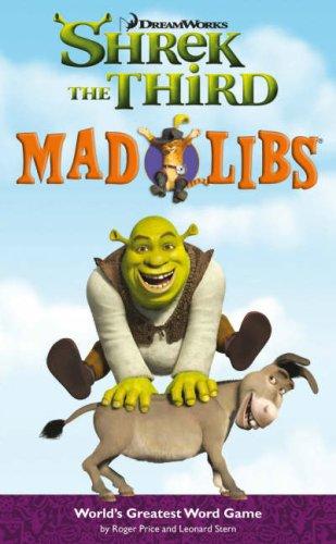 "Shrek the Third"""" (Madlibs)"