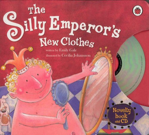9781846466052: The Silly Emperor's New Clothes (Book & CD)