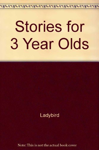 9781846466410: Stories for 3 Year Olds