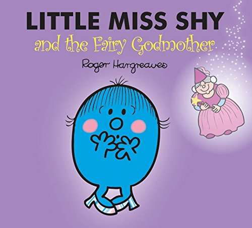 9781846466557: Little Miss Shy and the Fairy Godmother