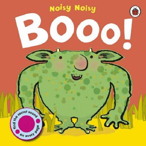 noisy noisy: booo! (9781846467257) by [???]