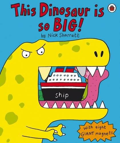 9781846467875: This Dinosaur is So BIG!
