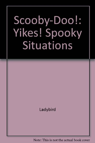 9781846468797: Scooby-Doo!: Yikes! Spooky Situations