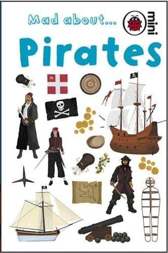 9781846469237: Mad About Pirates (Ladybird Minis)