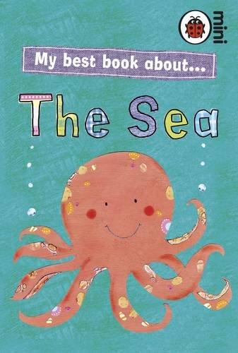 MY BEST BOOK ABOUT THE SEA (LADYBIRD: LADYBIRD