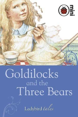 Goldilocks And The Three Bears (mini) (Ladybird Tales) (9781846469817) by Ladybird