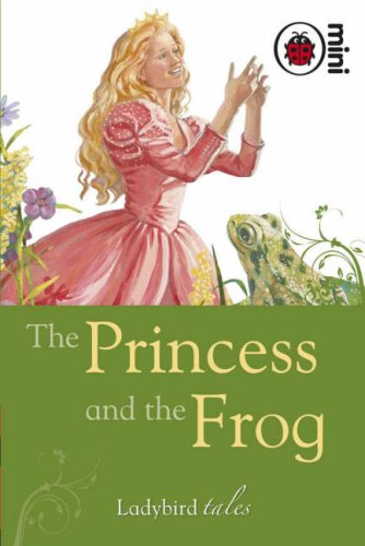 9781846469886: The Princess and the Frog: Ladybird Tales