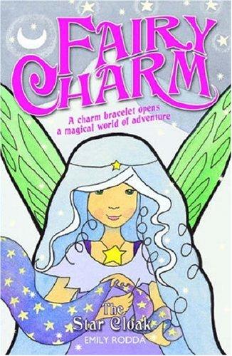 9781846470165: The Star Cloak: Bk. 7 (Fairy Charm)