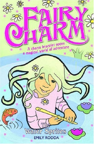 9781846470172: The Water Sprites: Bk. 8 (Fairy Charm)
