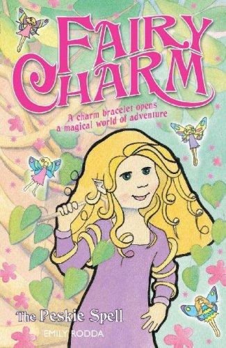 9781846470189: The Peskie Spell (Fairy Charm) (Fairy Charm)