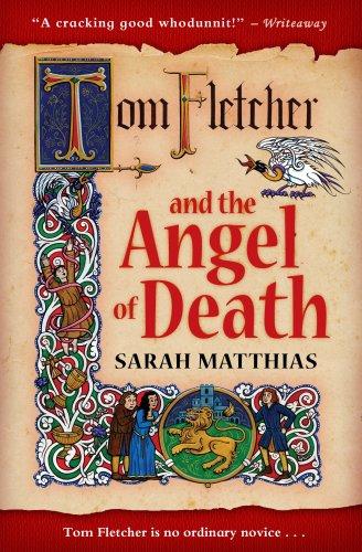 Tom Fletcher and the Angel of Death: Matthias, Sarah