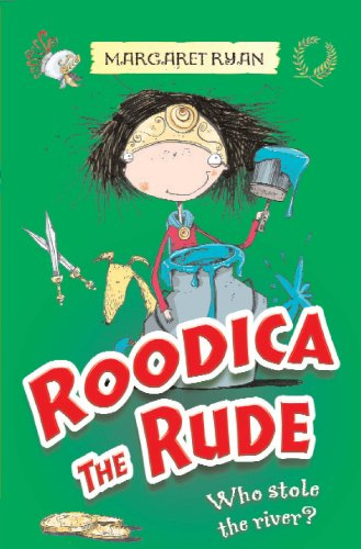 9781846470745: Who Stole the River? (Roodica the Rude)