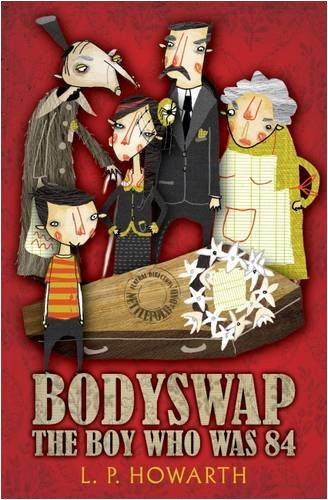 9781846470752: Bodyswap: The Boy Who Was 84
