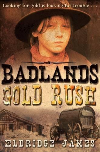 9781846471131: Gold Rush (Badlands)