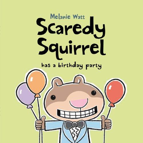 9781846471346: Scaredy Squirrel Has a Birthday Party