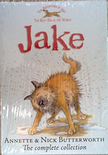 "Jake Boxset: Five Titles in One Shelf Friendly Slipcase: ""Jake the Good Bad Dog"", ""Jake a Friend Indeed"", ""Jake in Danger"", ""Jake in Action"" & ""Jake Our Hero"" (1846471370) by Annette Butterworth; Nick Butterworth"