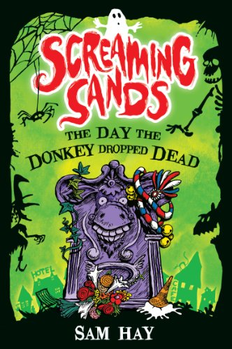 9781846471575: The Day the Donkey Dropped Dead (Screaming Sands)