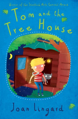 Tom and the Treehouse: Lingard, Joan