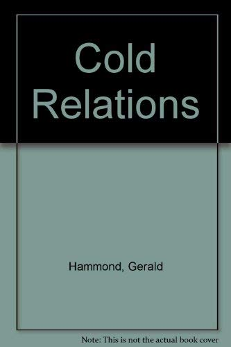 Cold Relations: Hammond, Gerald