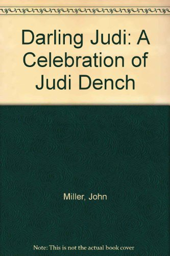 9781846520303: Darling Judi: A Celebration of Judi Dench