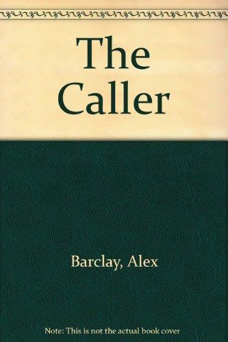 The Caller: Barclay, Alex