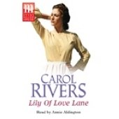 Lily of Love Lane: Carol Rivers