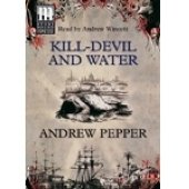 Kill-devil and Water: Pepper, Andrew