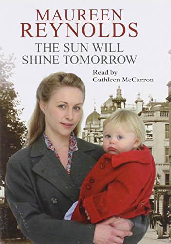 The Sun Will Shine Tomorrow (1846525993) by Maureen Reynolds