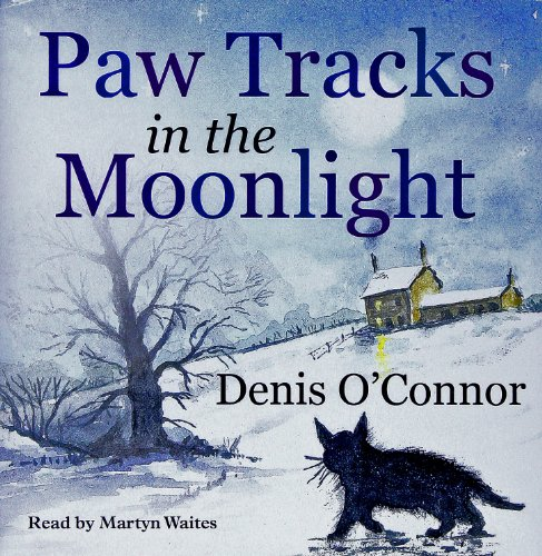 Paw Tracks in the Moonlight: O'Connor, Denis