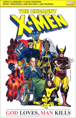 X-Men God Loves Man Kills (Uncanny X: Brent Anderson