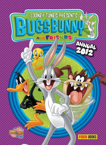 Looney Tunes Presents 2012: Bugs Bunny Annual: Panini Publishing Ltd