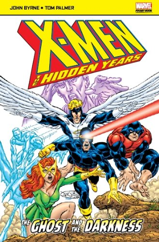 Ghost and the Darkness (X Men Hidden Years): Byrne, John