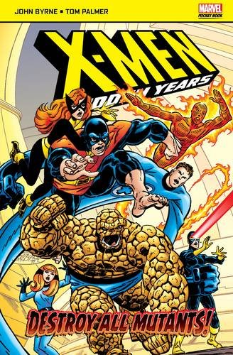 9781846531613: Destroy All Mutants (Marvel Pocketbooks)