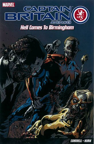 9781846534232: Captain Britain and MI13: Hell Comes to Birmingham