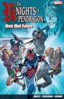 9781846534317: The Knights of Pendragon: Once and Future Volume 1