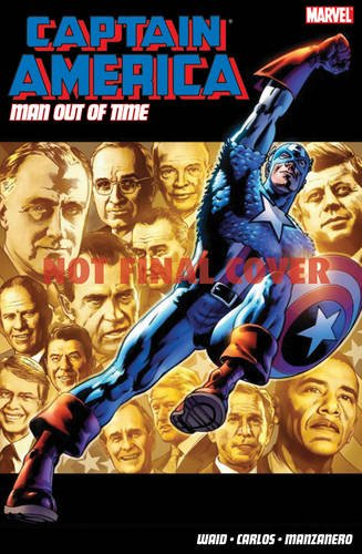 9781846534874: Captain America: Captain America: Man Out Of Time Man Out of Time