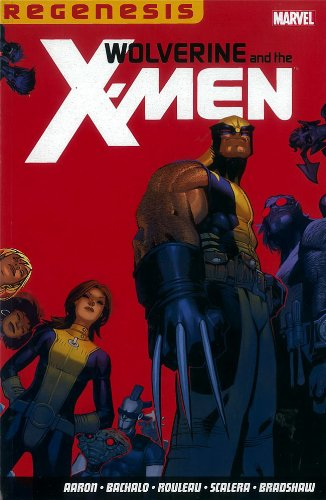 9781846535130: Wolverine & The X-men: Regenesis