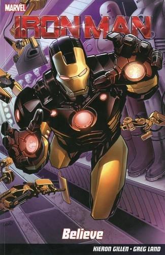 Iron Man: Believe: Kieron Gillen