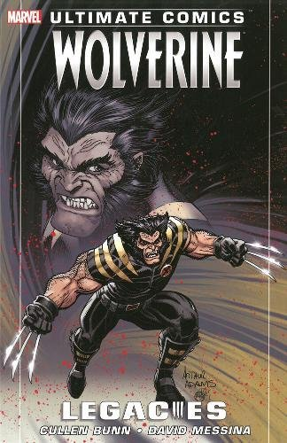 9781846535468: Ultimate Comics Wolverine: Legacies