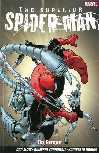 9781846535567: Superior Spider-Man: No Escape